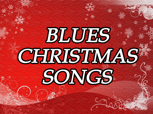 blues christmas songs - Blues Christmas Songs