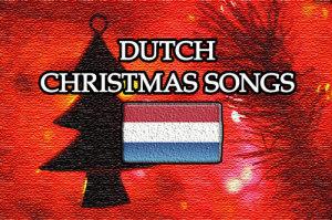 Dutch Christmas Songs