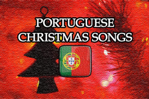 Portuguese Christmas Songs