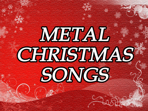 Metal Christmas Songs