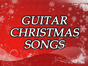 Guitar Christmas Songs