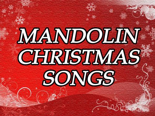 Mandolin Christmas Songs