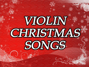Violin Christmas Songs