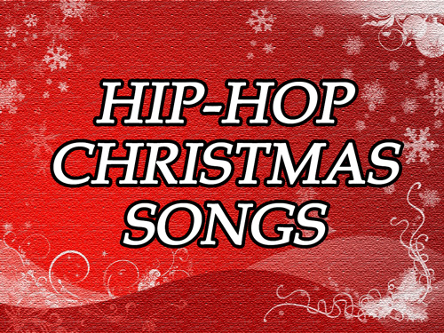 hip-hop christmas songs